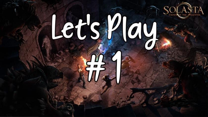 let's play solasta #1