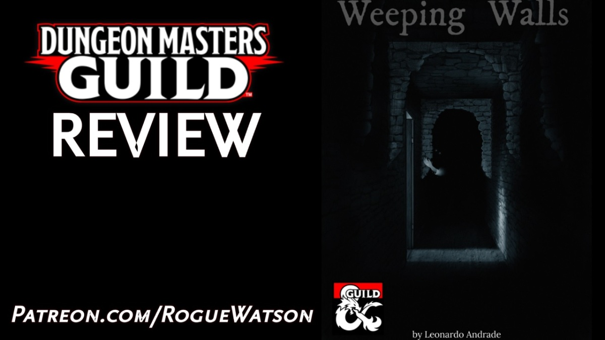 DMs Guild Review – Weeping Walls