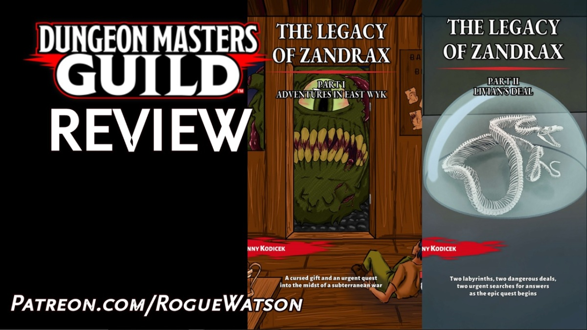 DMs Guild Review – The Legacy of Zandrax Part 1 and Part2