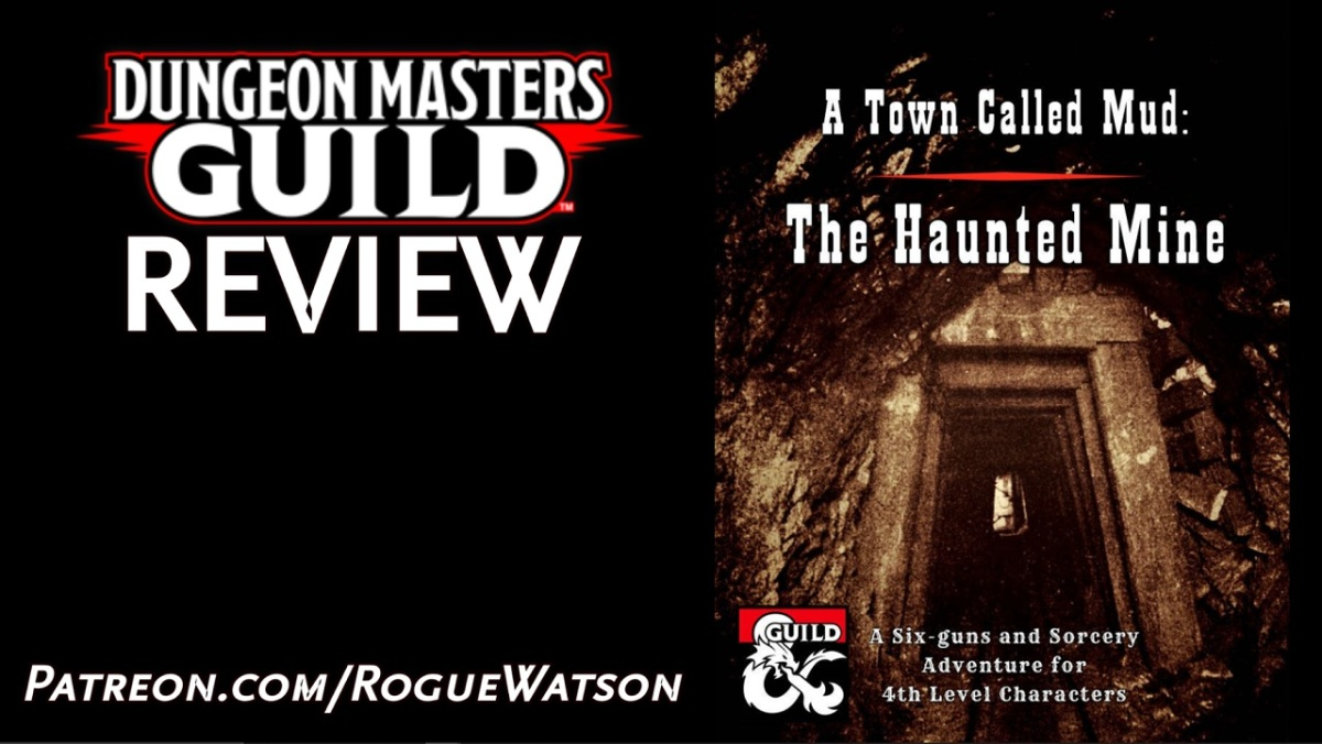 DMs Guild Review – A Town Called Mud: The HauntedMine