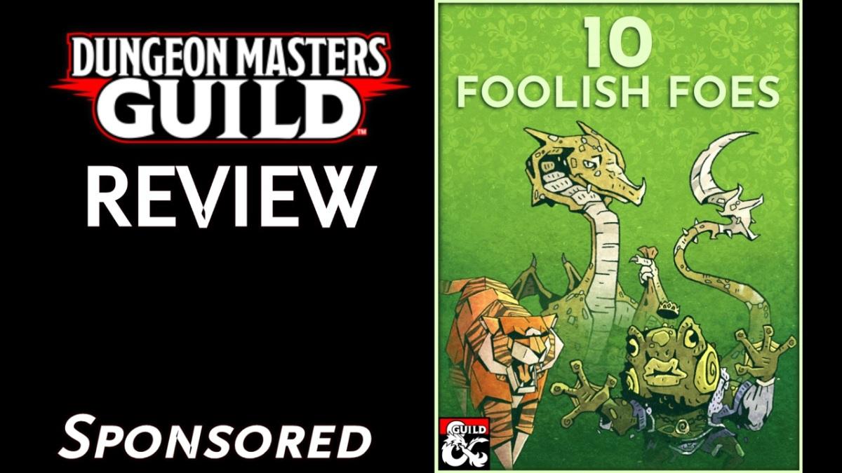 DMs Guild Review – 10 FoolishFoes