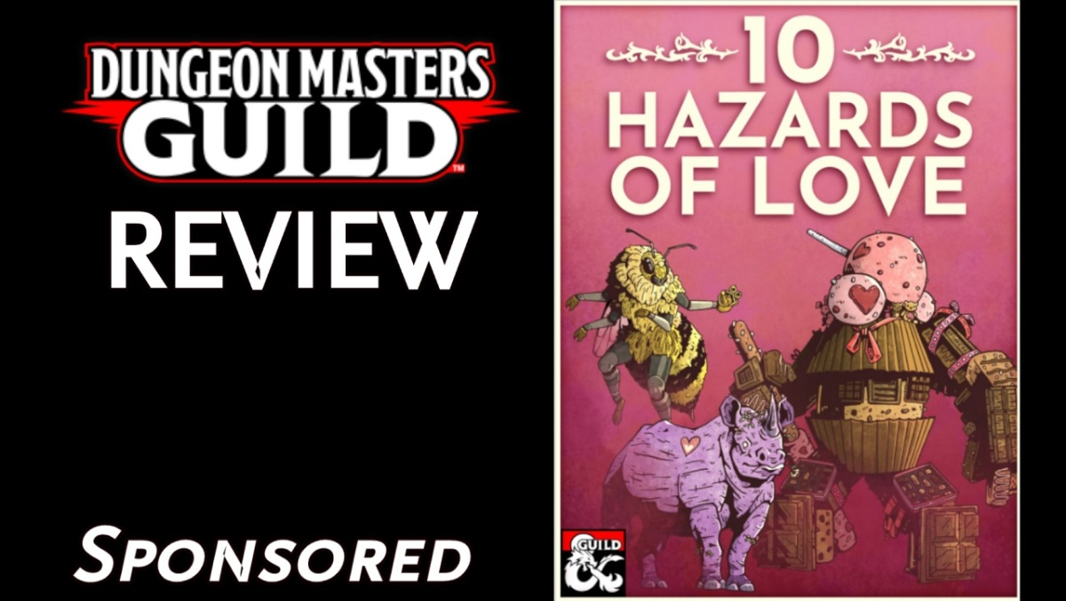 DMs Guild Review – 10 Hazards ofLove