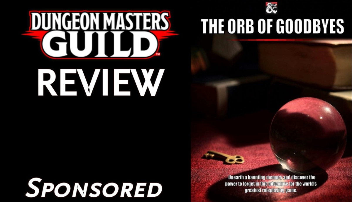 DMs Guild Review – The Orb ofGoodbyes