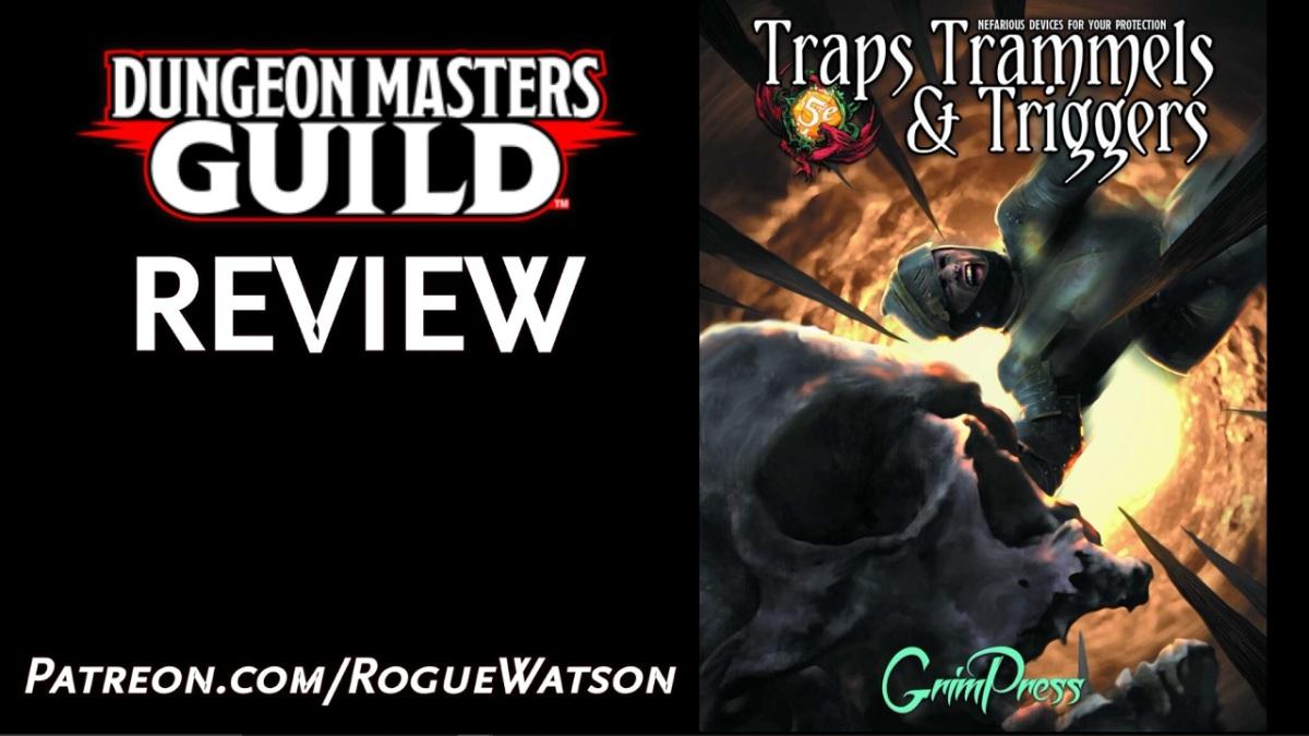 DMs Guild Review – Traps, Trammels, &Triggers