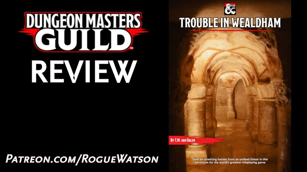 DMs Guild Review – Trouble inWealdham