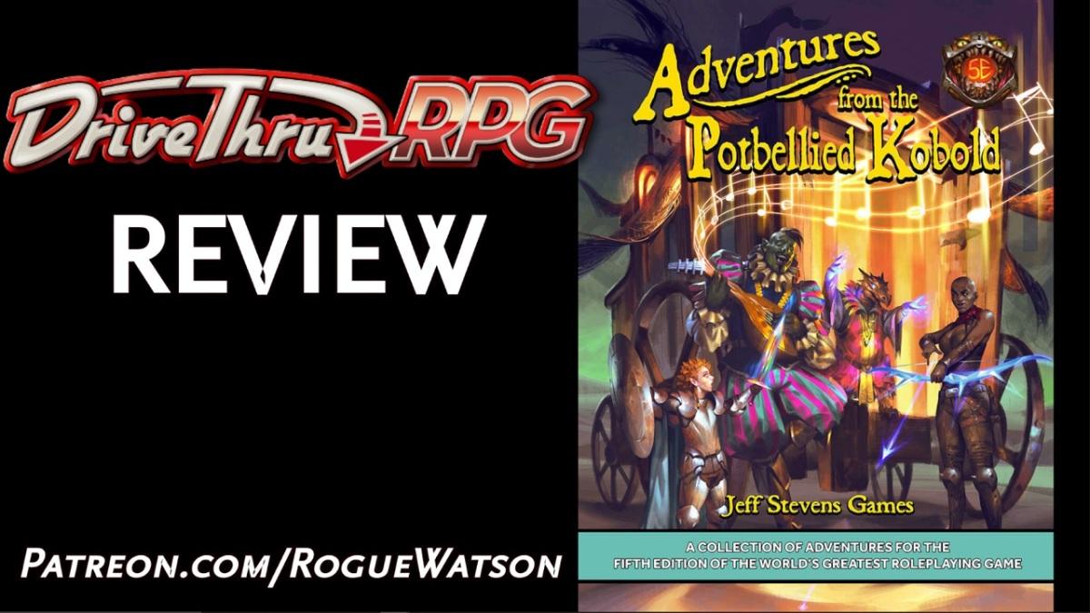 DriveThruRPG Review – Adventures from the PotbelliedKobold