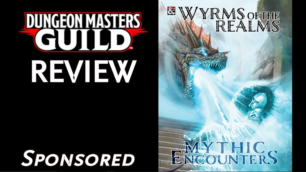 DMs Guild Review – Wyrms of the Realms: MythicEncounters